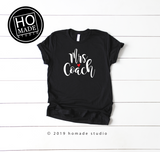 Mrs. Coach T-Shirt - HoMade Studio
