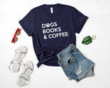 Dogs, Books & Coffee Shirt, Book Lovers Gift - HoMade Studio