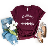 Allergic To Mornings | Women's Graphic Tee - HoMade Studio