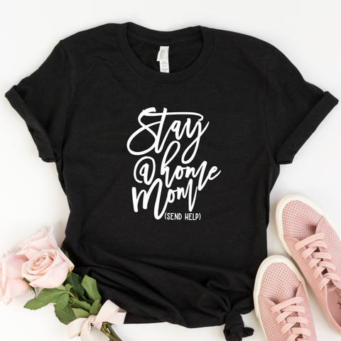 Stay At Home Mom Shirt | Women's Graphic Tee - HoMade Studio