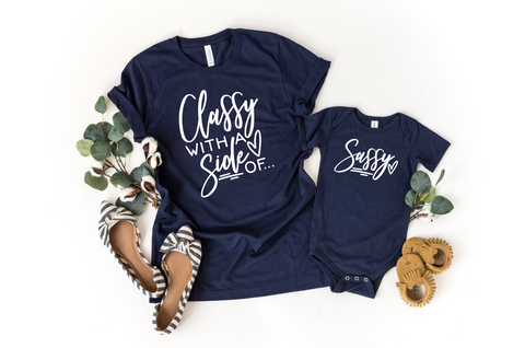 Mommy and Me Shirts | Classy With A Side Of Sassy - HoMade Studio