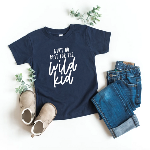 Ain't No Rest For The Wild Kid | Funny Kids Tee - HoMade Studio