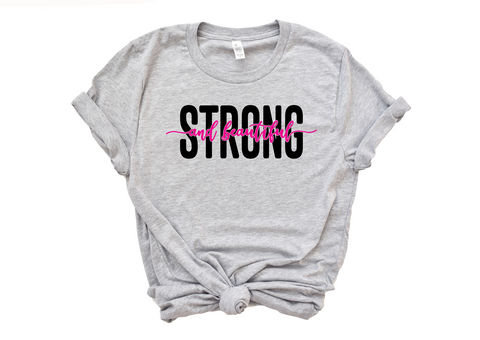 Strong and Beautiful Women's Graphic Tee