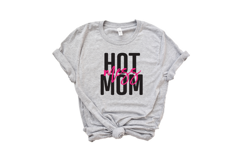 Hot Mess Mom, Women's T-Shirt