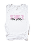 Stronger Than Yesterday Muscle Tank