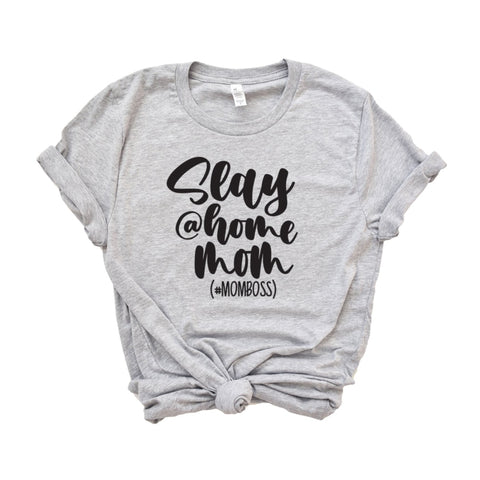 Slay At Home Mom (#momboss) - HoMade Studio