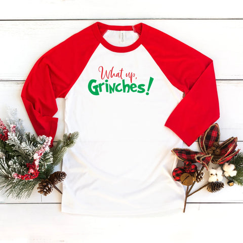 What Up Grinches! Christmas Raglan Shirt - HoMade Studio