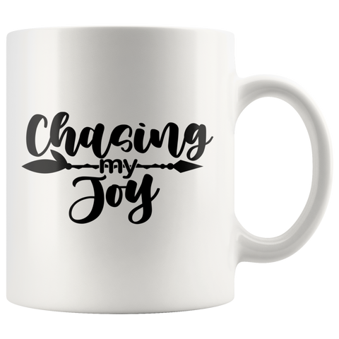 Chasing My Joy Motivational Coffee Mug - HoMade Studio