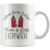 Wear Shoes Ladies There is Glass Everywhere Leopard Print Heels Coffee Mug - HoMade Studio