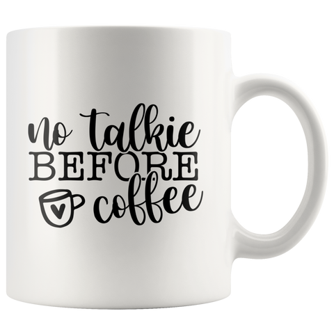 No Talkie Before Coffee Mug - HoMade Studio