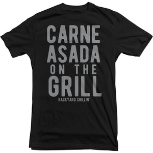 Backyard Chillin' Carne Asada T-shirt