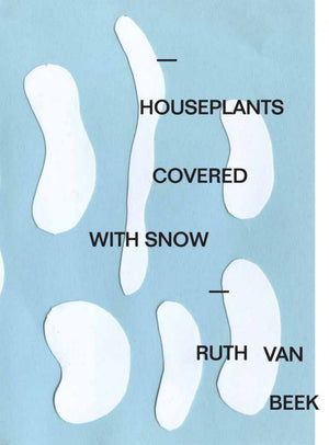 Book Houseplants Covered With Snow: Ruth Van Beek