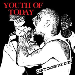 LP - Youth of Today Can't Close my Eyes