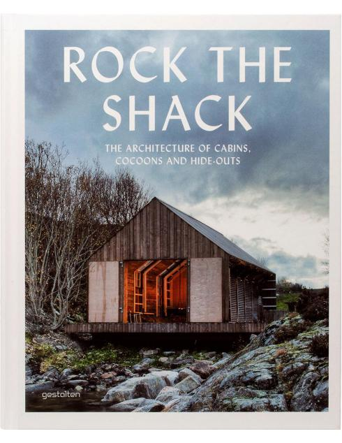Book : Rock The Shack The Architecture of Cabins