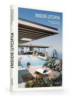 Book : Inside Utopia Visionary Interiors and futuristic homes