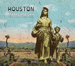 LP - Mark Lanegan: Houston