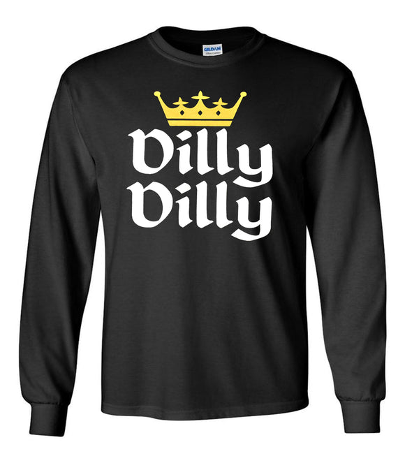 Dilly Dilly Bud Light Funny Long Sleeve T-Shirt