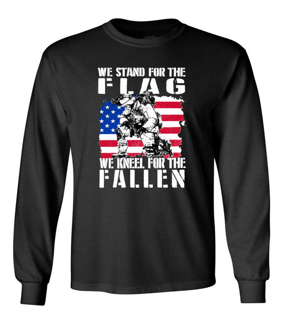 We Stand For The Flag, We Kneel For The Fallen Unisex Long Sleeve T Shirt