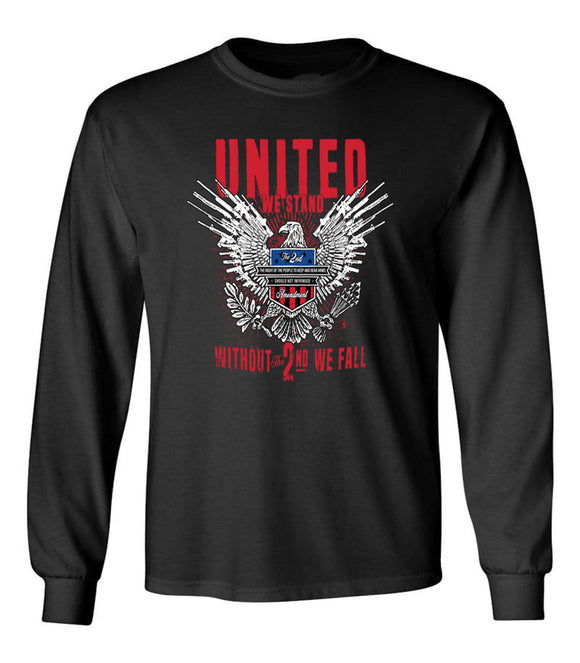 United We Stand Without the 2nd we Fall 2ND Amendment Unisex Long Sleeve T Shirt