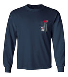 Hold The Line - Firefighter Unisex Long Sleeve T Shirt