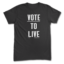 Load image into Gallery viewer, Vote To Live T-shirt