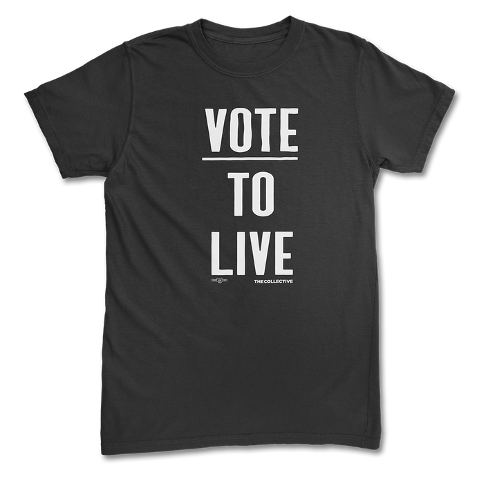 Vote To Live T-shirt