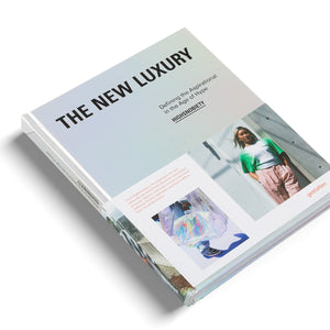 THE NEW LUXURY | HIGHSNOBIETY: DEFINING THE ASPIRATIONAL IN THE AGE OF HYPE