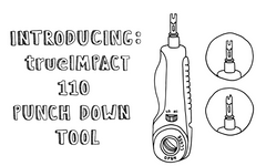 Introducing: trueIMPACT 110 Punch Down Tool