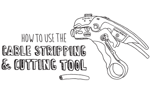How to Use the Cable Stripping & Cutting Tool