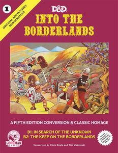 Original Adventures Reincarnated #1: Into the Borderlands (5E Adventure, Hardback)