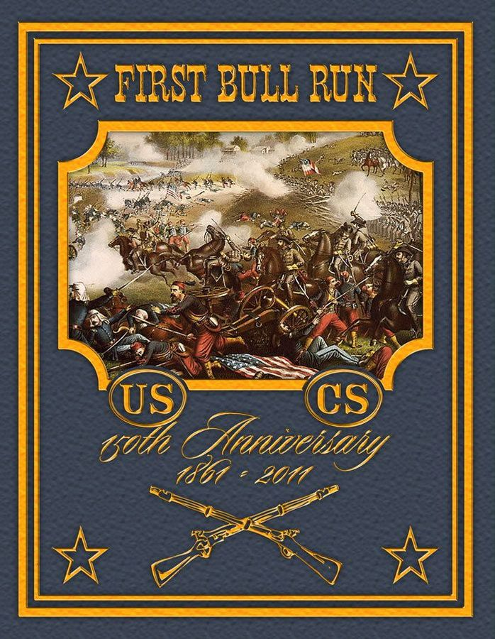 First Bull Run: 150th Anniversary Edition
