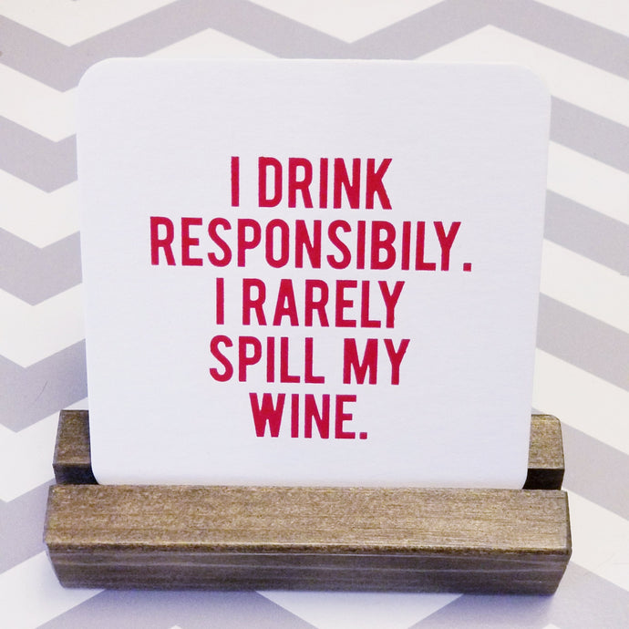 'Drunk when I designed these' Coasters - Set of 8