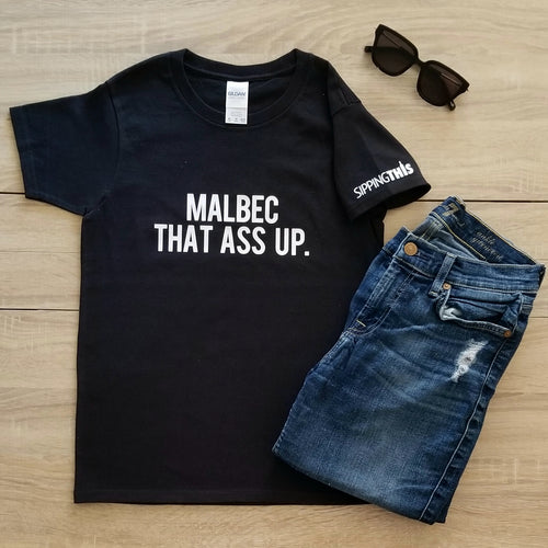 Funny Statement Tee - Malbec That Ass Up