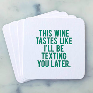 Drunk Text Coasters