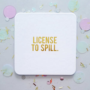 License to Spill Coasters