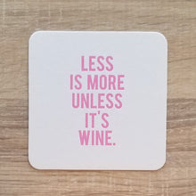 Funny Less is More Coasters