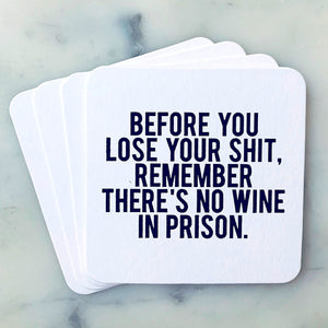 No Wine in Prison Coasters