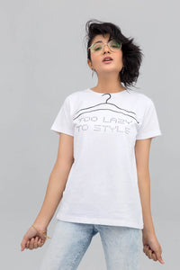 Too Lazy To Style White Cotton Statement T-Shirt - yesonline.pk