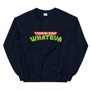 WHATEVA Sweatshirt
