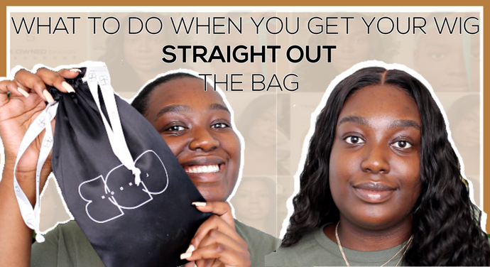 #HairMadeEasy Tutorial: Lesson 02 - What to do When You Get Your Wig Straight Out the Bag