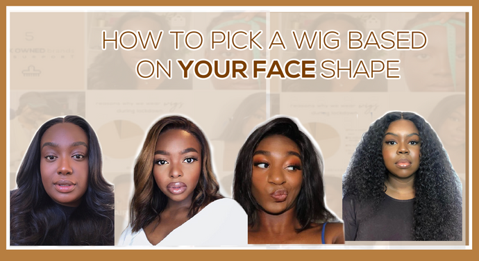 How to Pick a Wig Based on Your Face Shape
