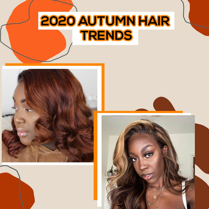 2020 Autumn Hair Trends