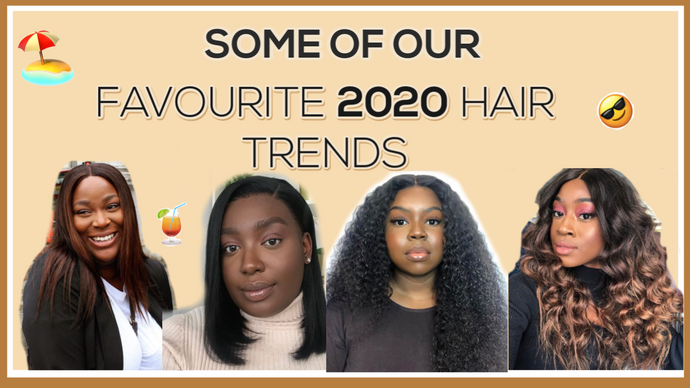 Some of Our Favourite 2020 Hair Trends