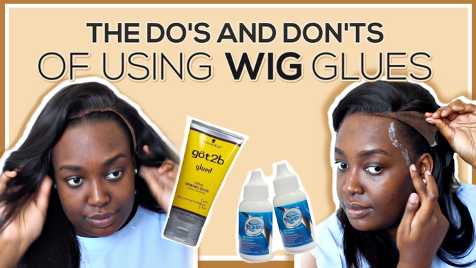 The Do's and Don'ts of Using Wig Glues