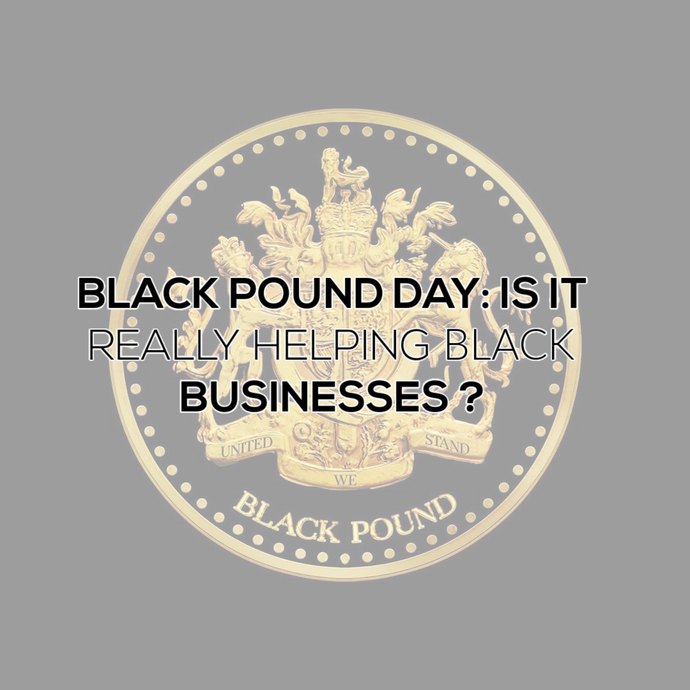 Black Pound Day: Is It Actually Helping Black Businesses?