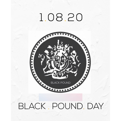 black pound day august