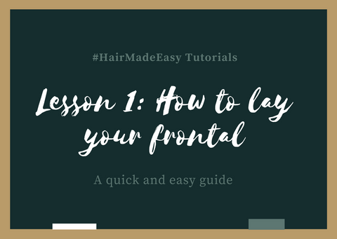 #HairMadeEasy Tutorial - Lesson One