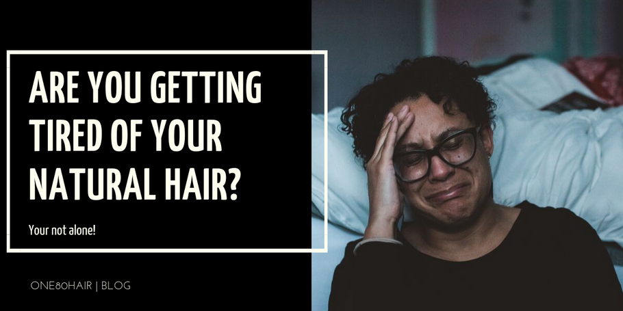 "Are you ""over"" your natural hair?"