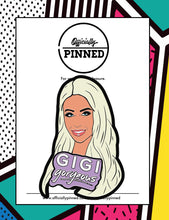 Load image into Gallery viewer, Gigi Gorgeous Portrait Pin