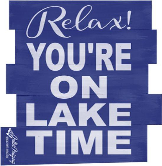 Relax! You're On Lake Time #3410